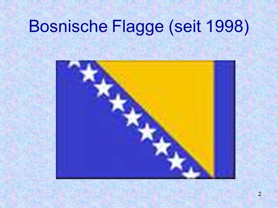 Bosnische Flagge (seit 1998)