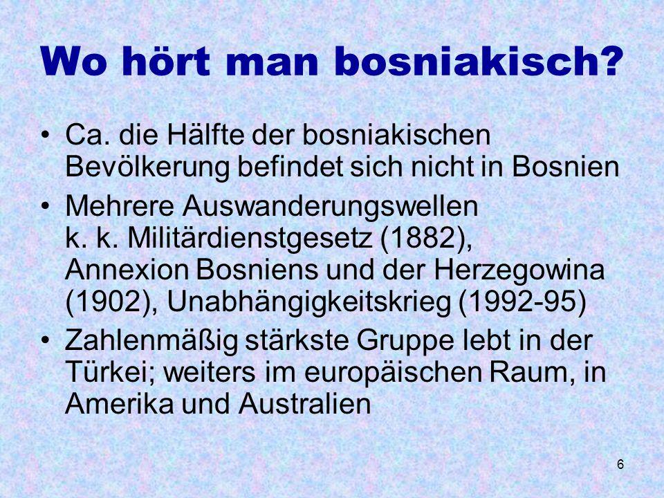Wo hört man bosniakisch