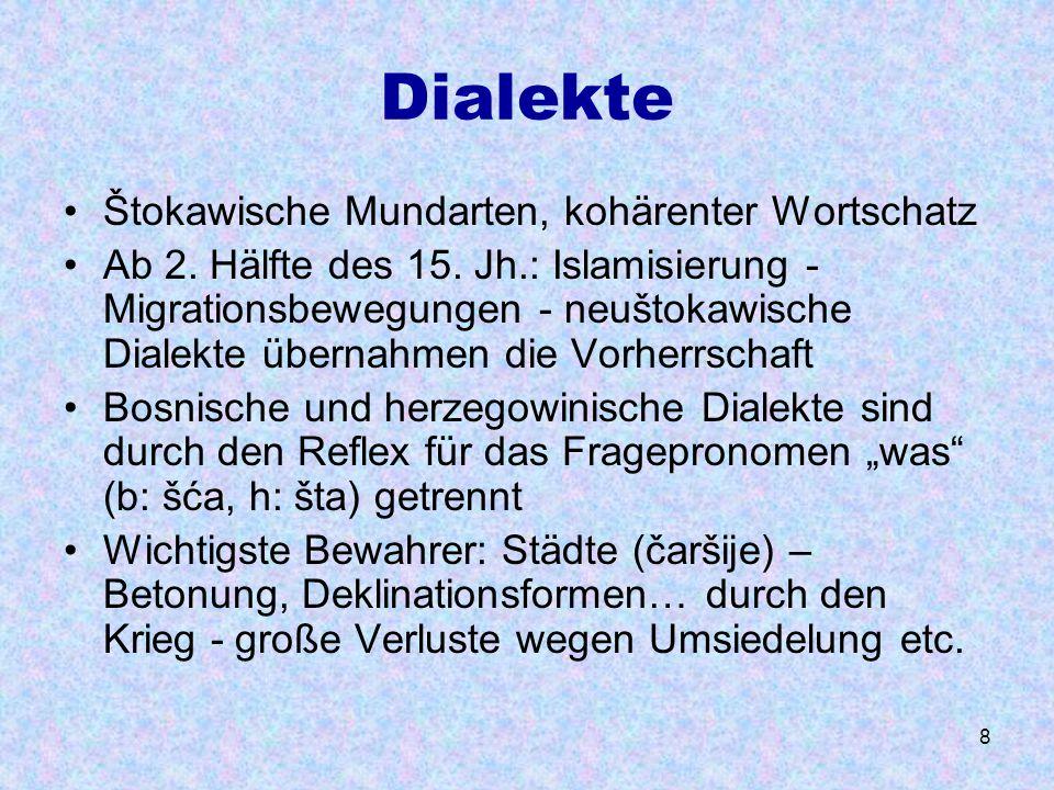 Dialekte Štokawische Mundarten, kohärenter Wortschatz