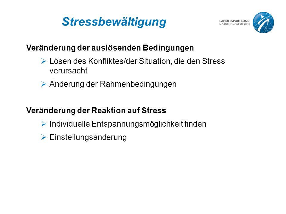 Stressbewältigung Veränderung der auslösenden Bedingungen