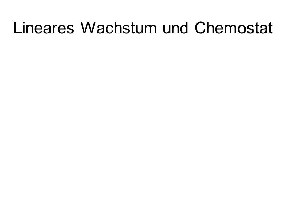Lineares Wachstum und Chemostat