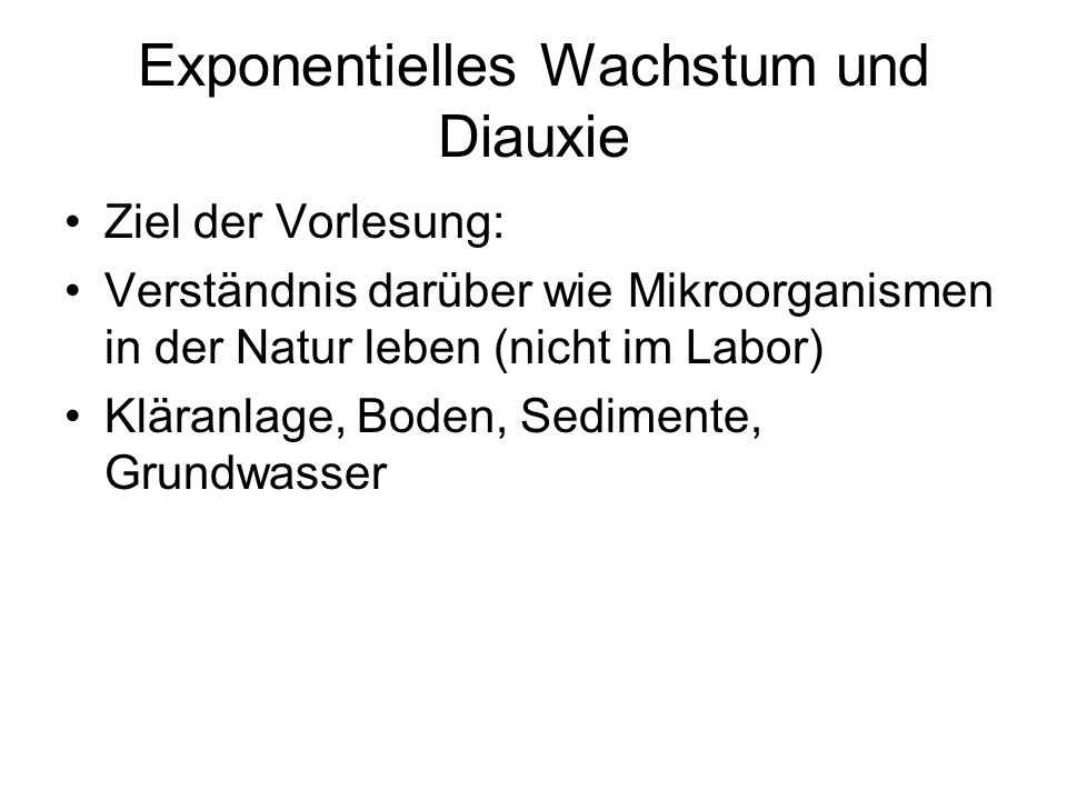 Exponentielles Wachstum und Diauxie