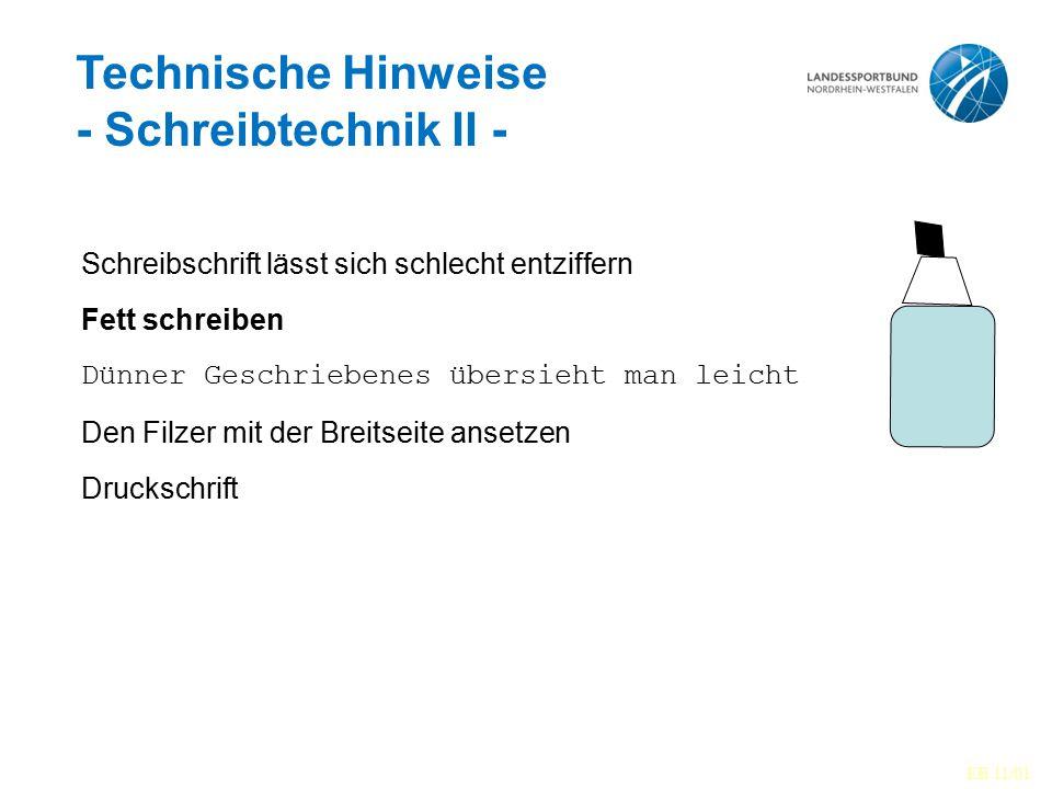 Technische Hinweise - Schreibtechnik II -