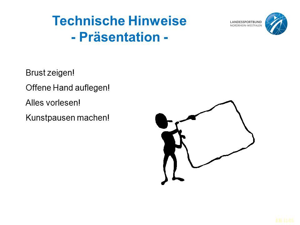 Technische Hinweise - Präsentation -