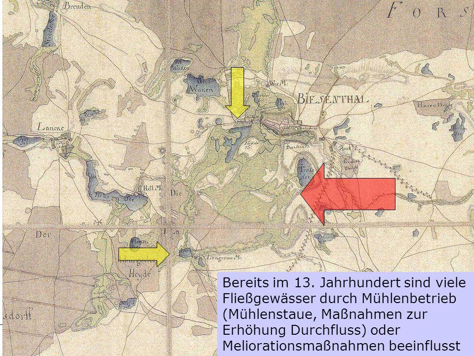 Bereits im 13. Jahrhundert sind viele Fließgewässer durch Mühlenbetrieb (Mühlenstaue, Maßnahmen zur Erhöhung Durchfluss) oder Meliorationsmaßnahmen beeinflusst