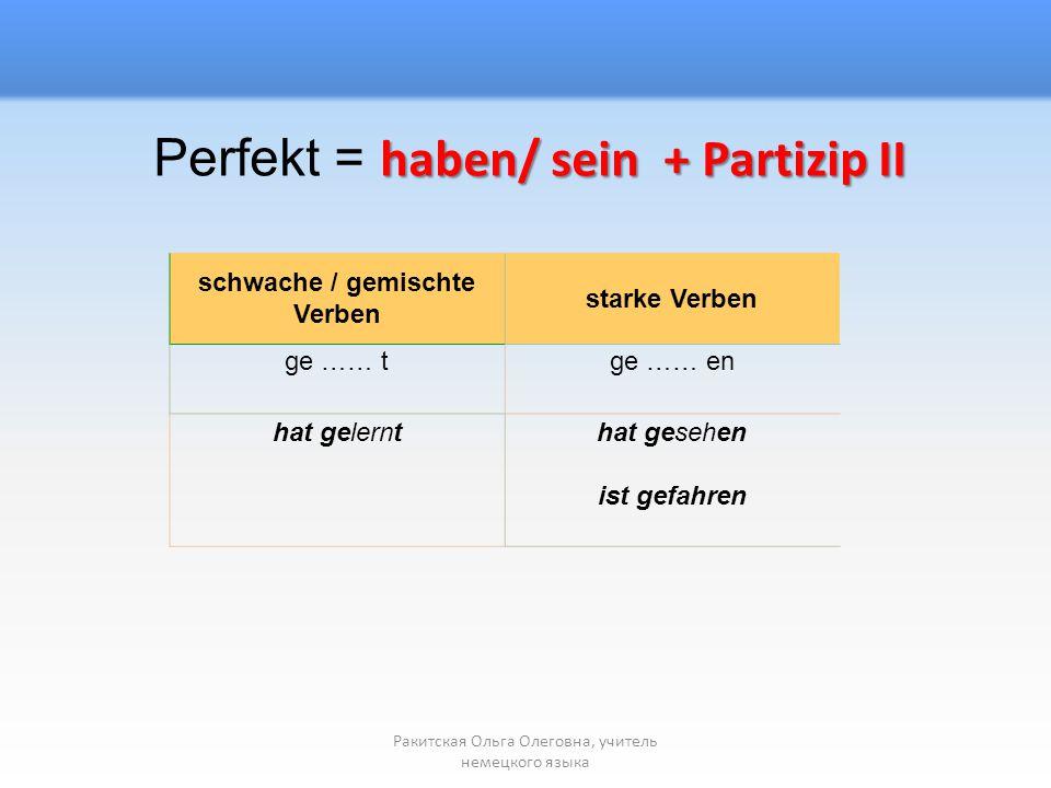schwache / gemischte Verben