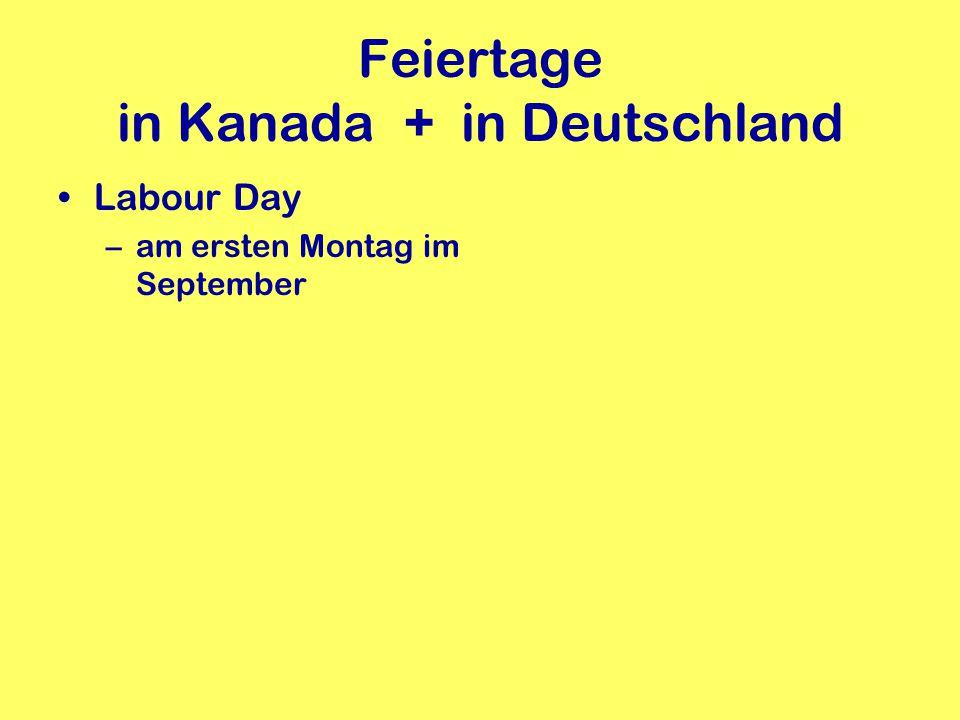 Feiertage in Kanada + in Deutschland