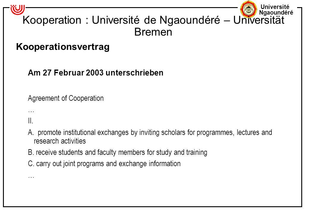 Kooperation : Université de Ngaoundéré – Universität Bremen