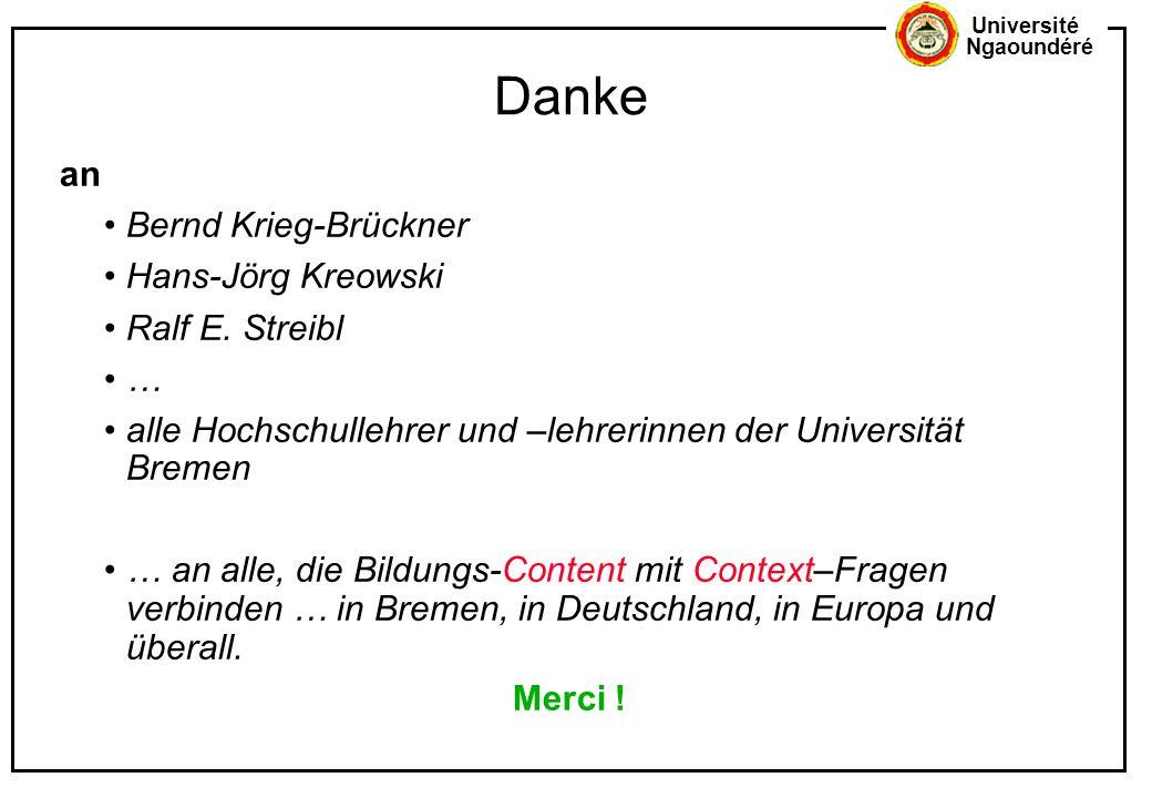 Danke an Bernd Krieg-Brückner Hans-Jörg Kreowski Ralf E. Streibl …