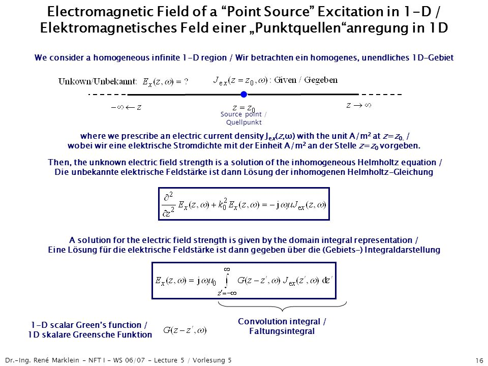 "Electromagnetic Field of a Point Source Excitation in 1-D / Elektromagnetisches Feld einer ""Punktquellen anregung in 1D"