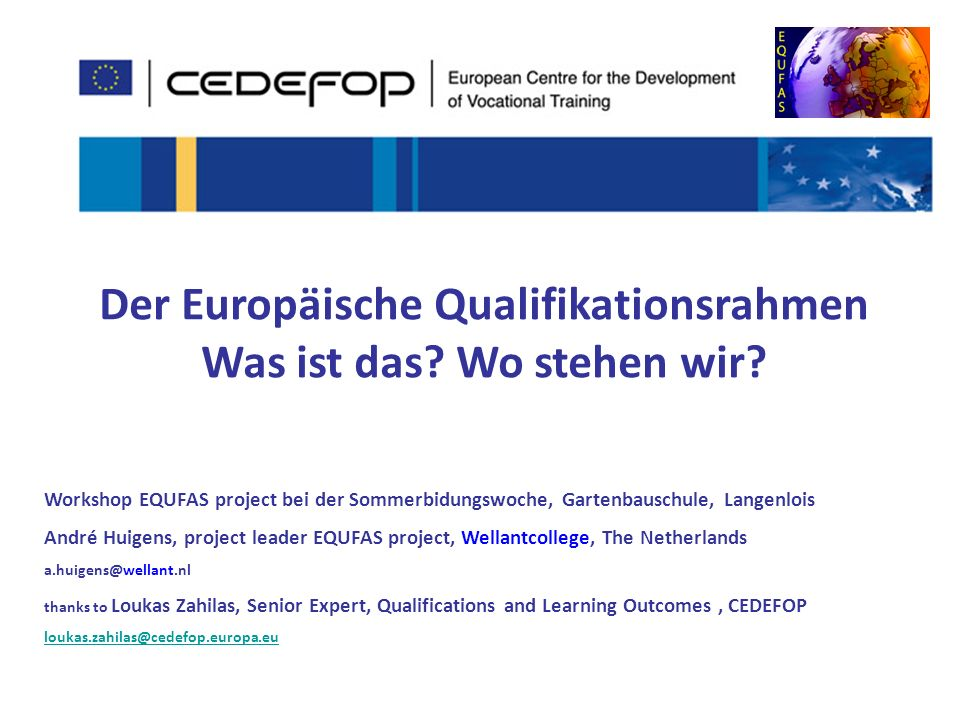 Der Europäische Qualifikationsrahmen Was ist das Wo stehen wir