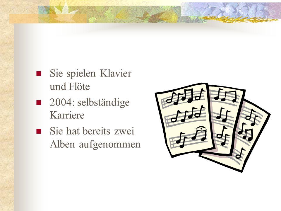 Sie spielen Klavier und Flöte