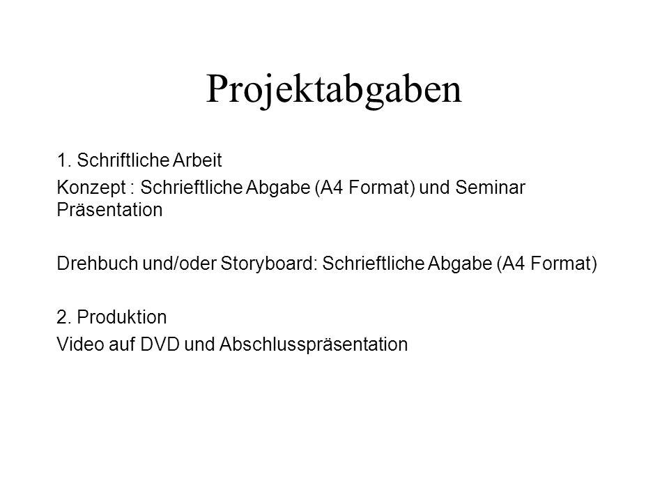 Projektabgaben 1. Schriftliche Arbeit