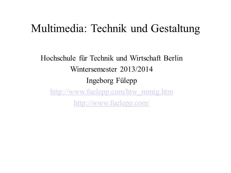 Multimedia: Technik und Gestaltung