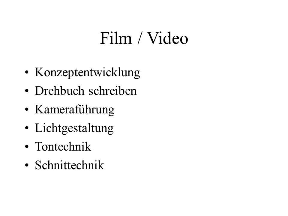 Film / Video Konzeptentwicklung Drehbuch schreiben Kameraführung