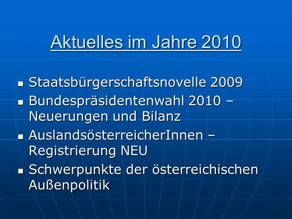 Aktuelles im Jahre 2010 Staatsbürgerschaftsnovelle 2009