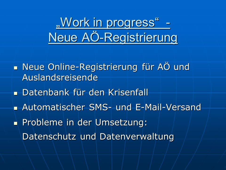 """""""Work in progress - Neue AÖ-Registrierung"""