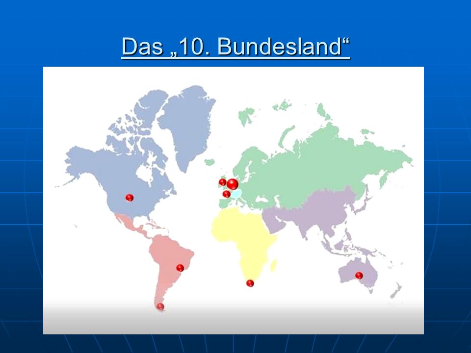 """Das """"10. Bundesland"""