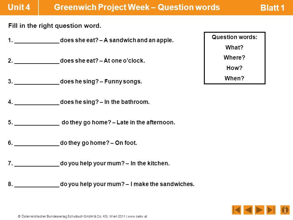 Unit 4 Greenwich Project Week – Question words Blatt 1