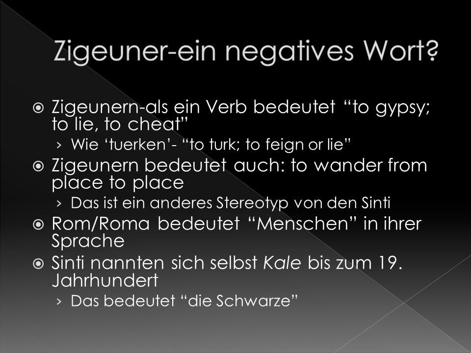 Zigeuner-ein negatives Wort