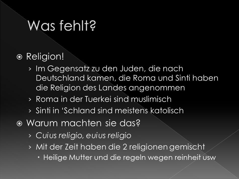 Was fehlt Religion! Warum machten sie das