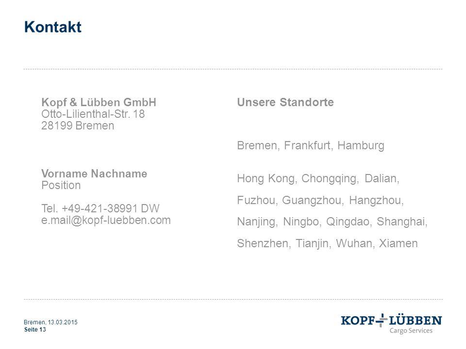 Kontakt Kopf & Lübben GmbH Otto-Lilienthal-Str. 18 28199 Bremen