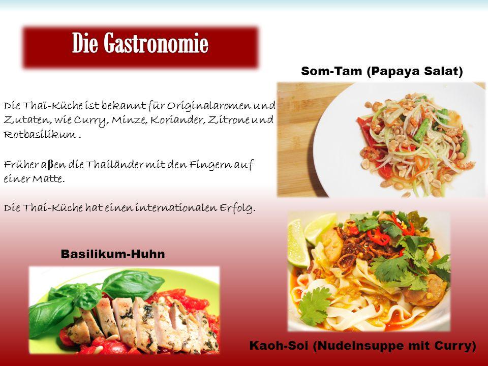 Die Gastronomie Som-Tam (Papaya Salat)