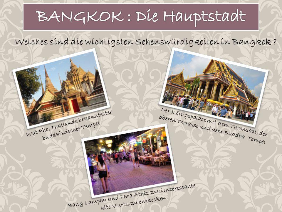 BANGKOK : Die Hauptstadt