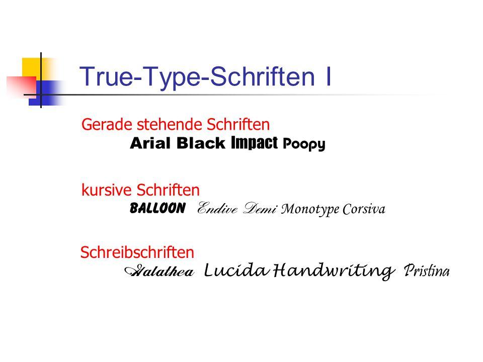 True-Type-Schriften I