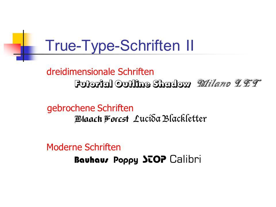 True-Type-Schriften II
