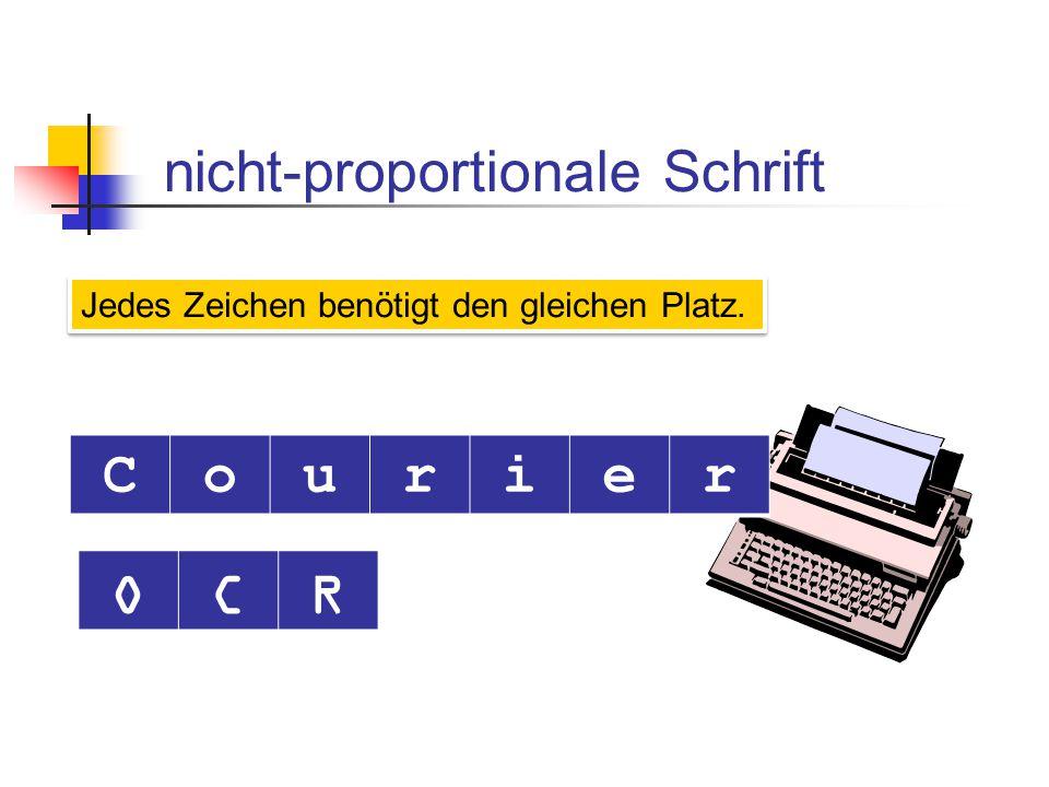 nicht-proportionale Schrift C o u r i e O C R