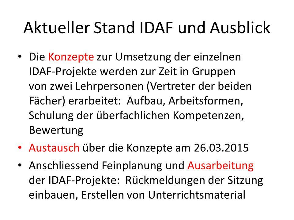 Aktueller Stand IDAF und Ausblick