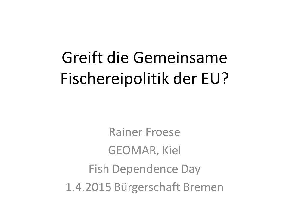 Greift die Gemeinsame Fischereipolitik der EU