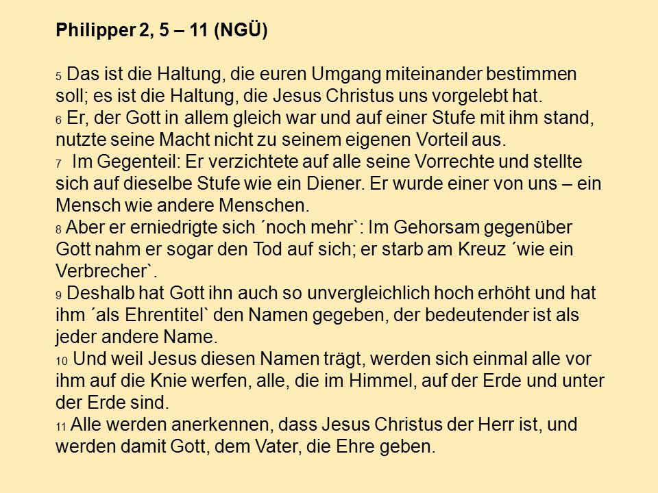 Philipper 2, 5 – 11 (NGÜ)