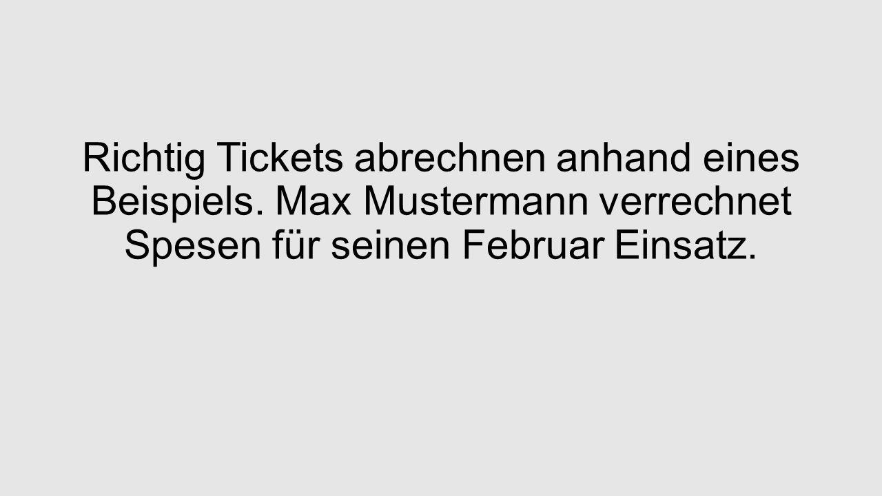 Richtig Tickets abrechnen anhand eines Beispiels