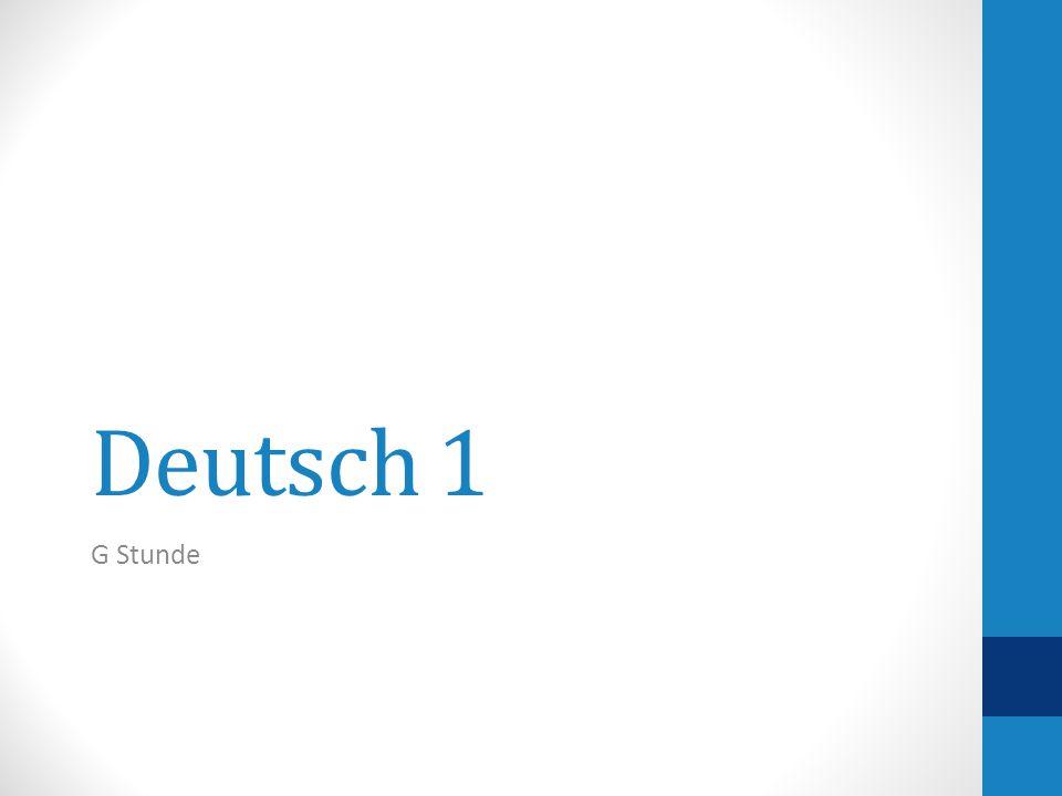 Deutsch 1 G Stunde