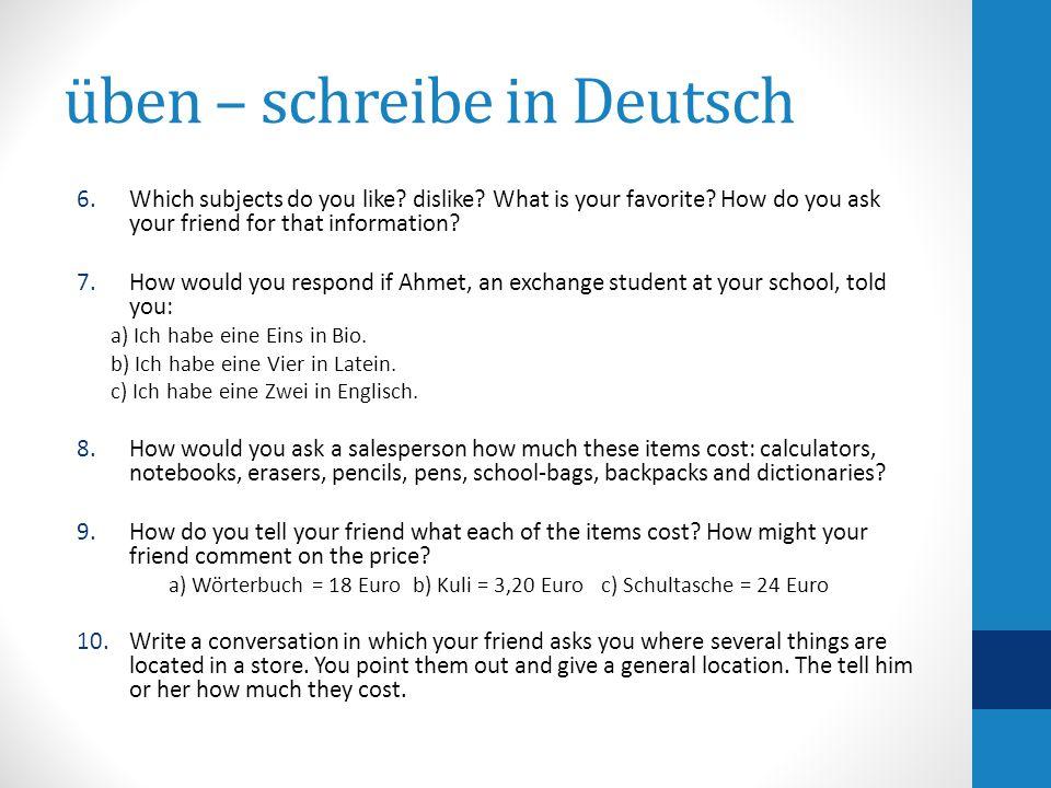 üben – schreibe in Deutsch