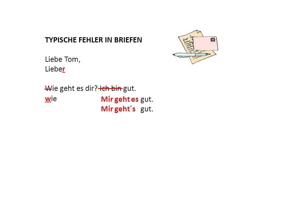 TYPISCHE FEHLER IN BRIEFEN