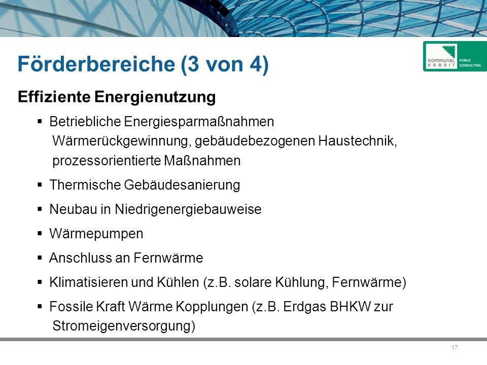 Förderbereiche (3 von 4) Effiziente Energienutzung