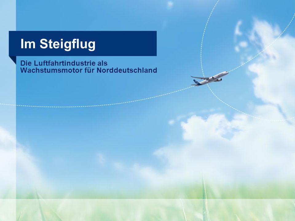 Die Luftfahrtindustrie als Wachstumsmotor für Norddeutschland