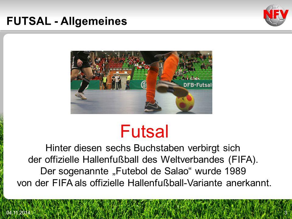 Futsal FUTSAL - Allgemeines