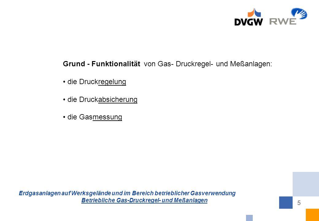 Grund - Funktionalität von Gas- Druckregel- und Meßanlagen: