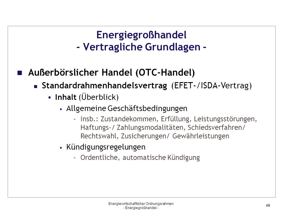 Energiegroßhandel - Vertragliche Grundlagen -