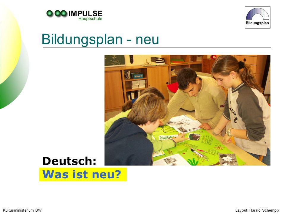 Bildungsplan - neu Deutsch: Was ist neu