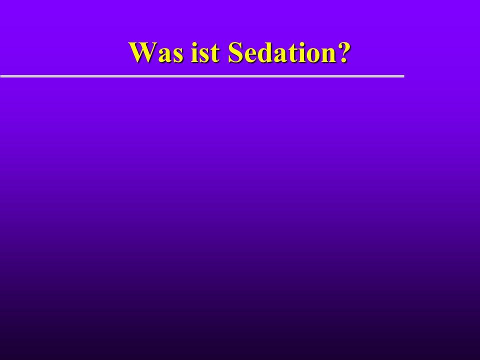 Was ist Sedation