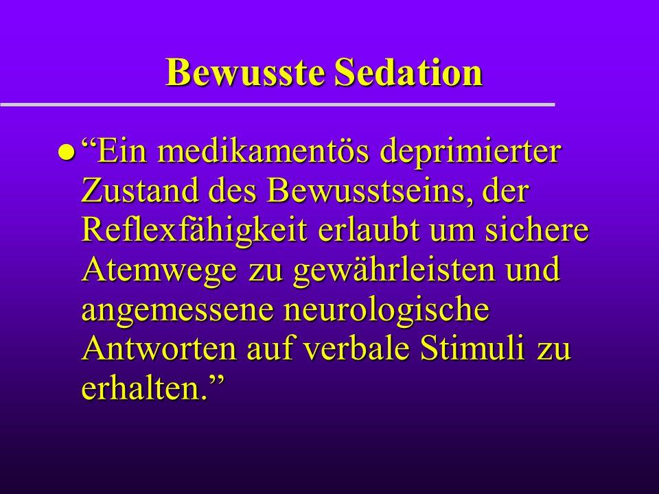 Bewusste Sedation