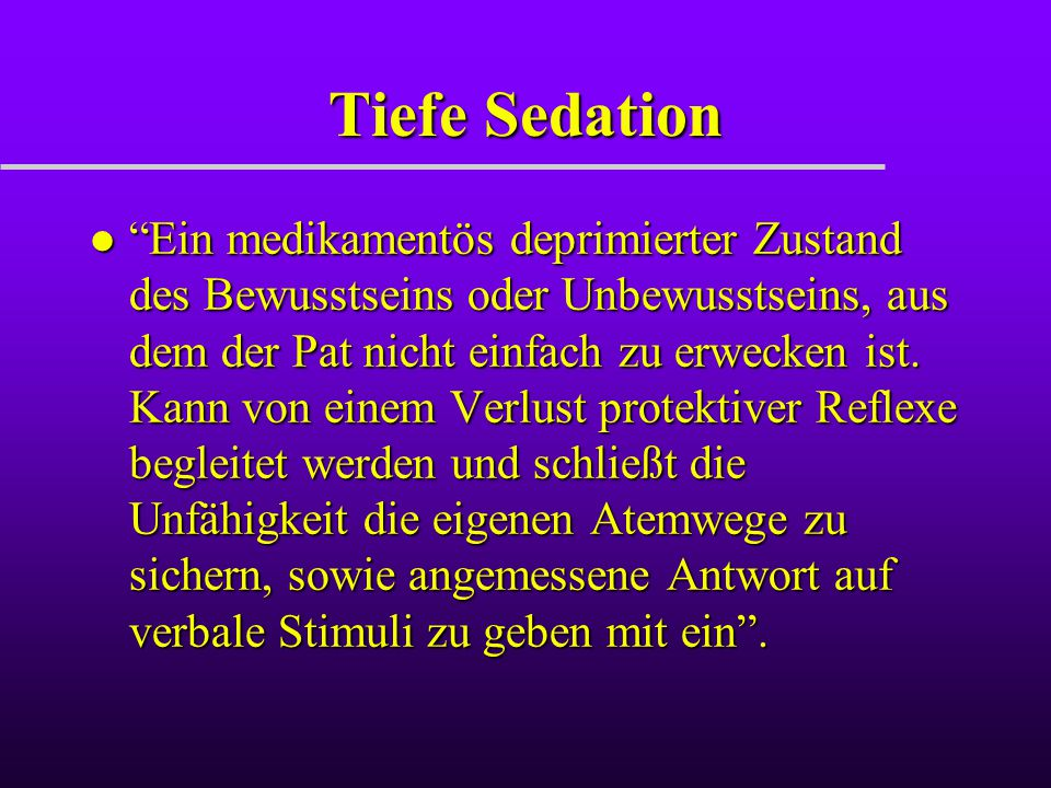 Tiefe Sedation