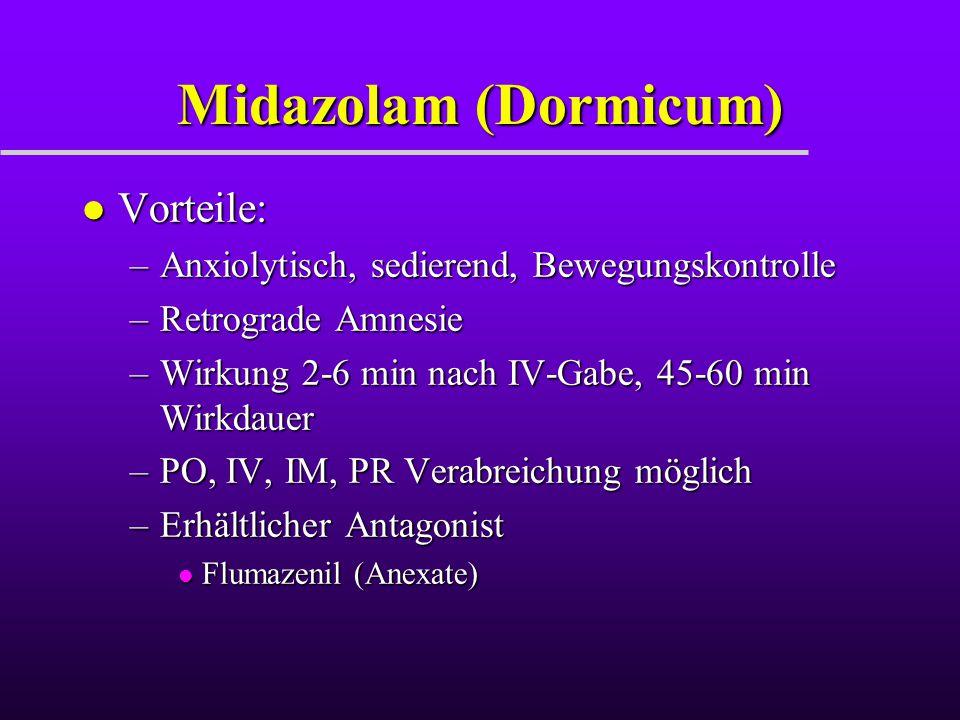 Midazolam (Dormicum) Vorteile: