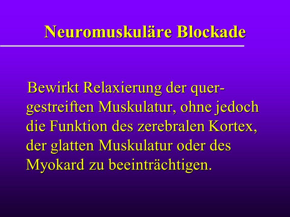Neuromuskuläre Blockade