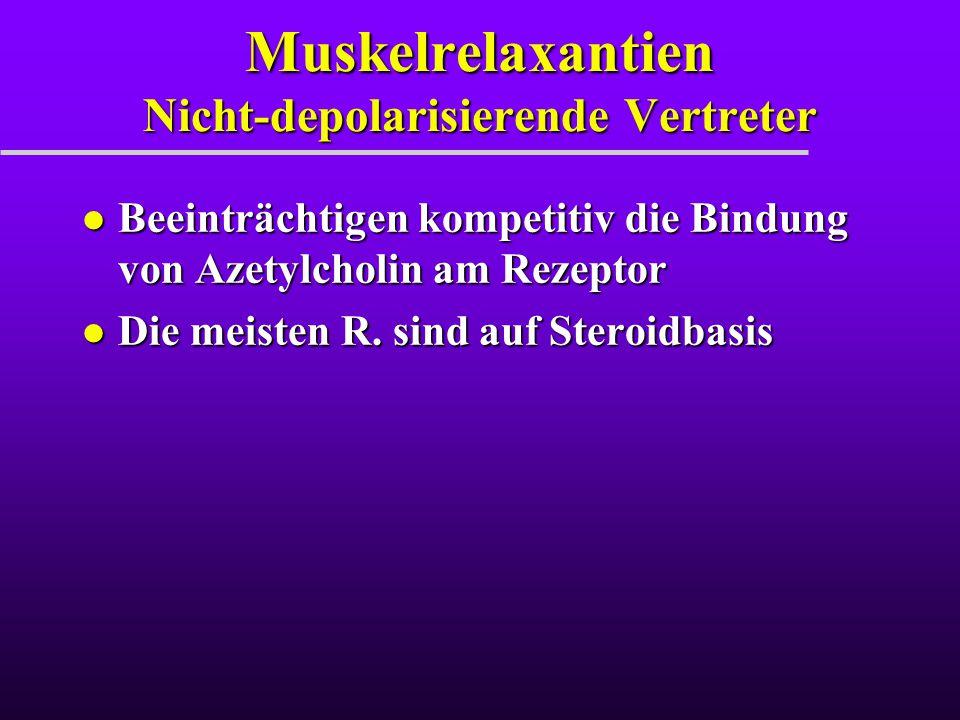 Muskelrelaxantien Nicht-depolarisierende Vertreter